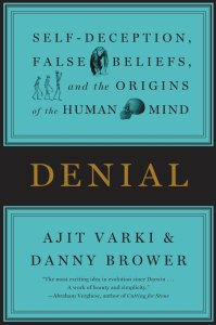 Denial - Ajit Varki & Danny Brower