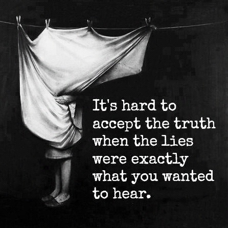 Its Hard to Accept the Truth1