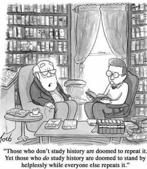 Those Who Study History