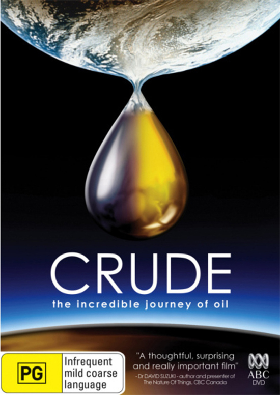 crude-the-incredible-journey-of-oil