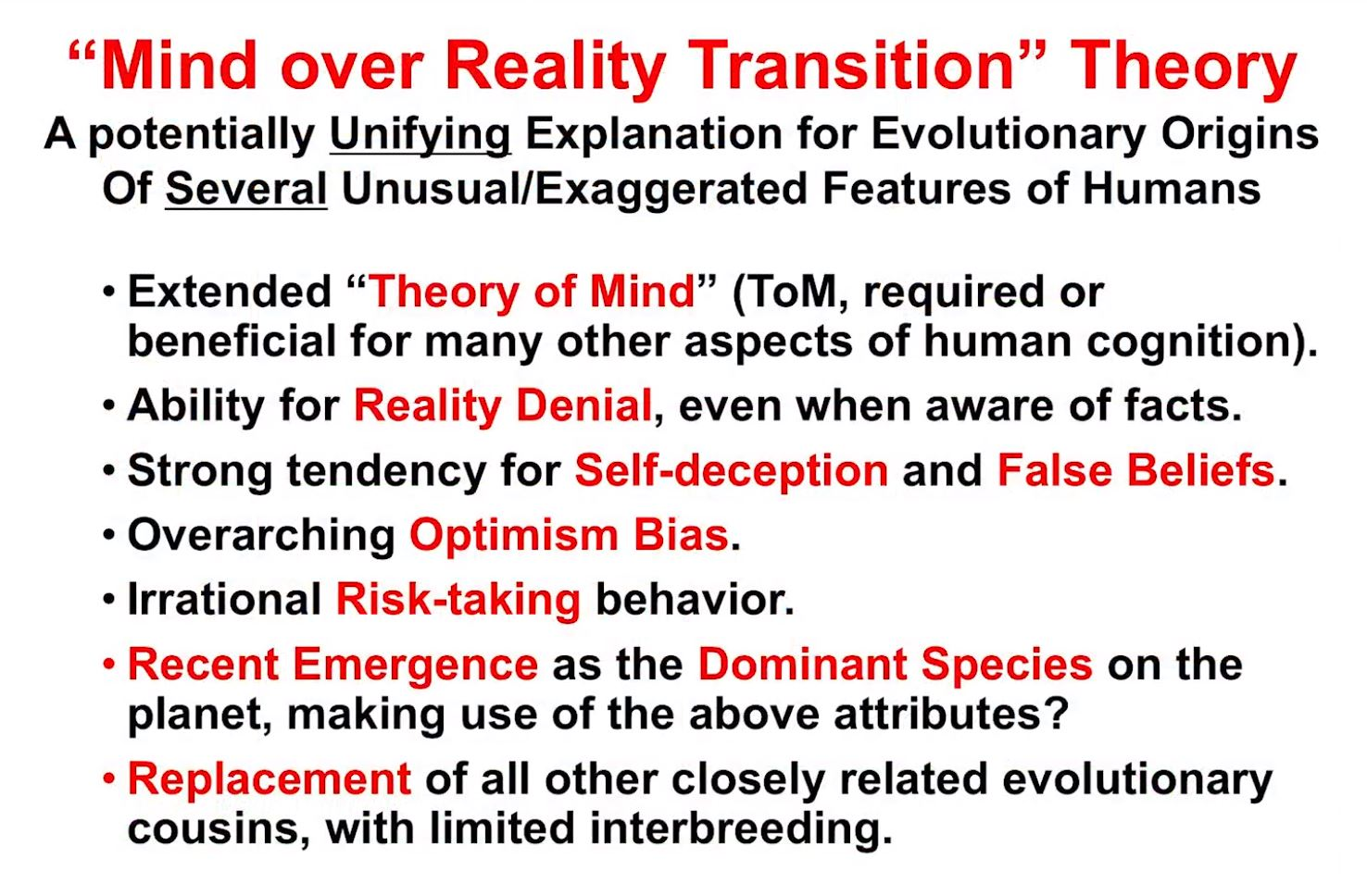 Mind Over Reality Transition (MORT) Implications